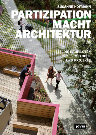Partizipation macht Architektur - Buchpräsentation in Berlin