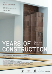 "Filmplakat ""Years of Construction"" von Heinz Emigholz"